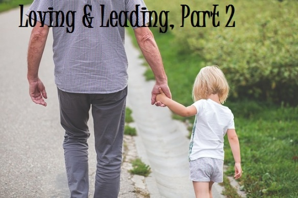 loving-and-leading-part-2