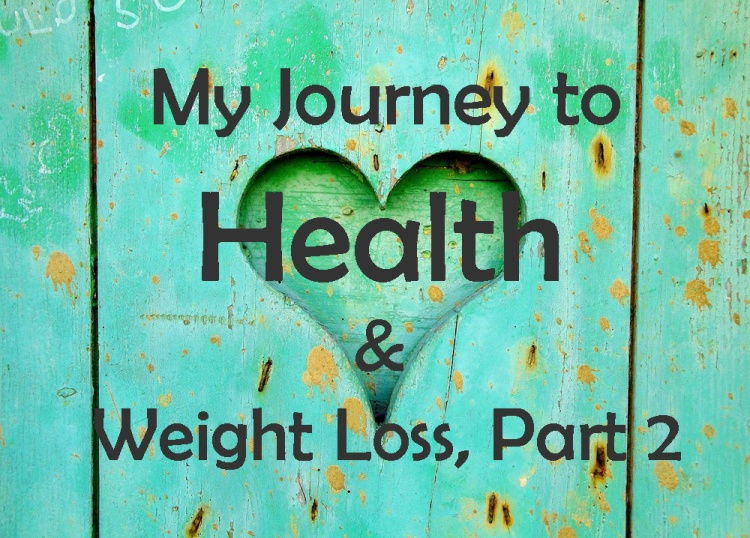 Journey to health part 2