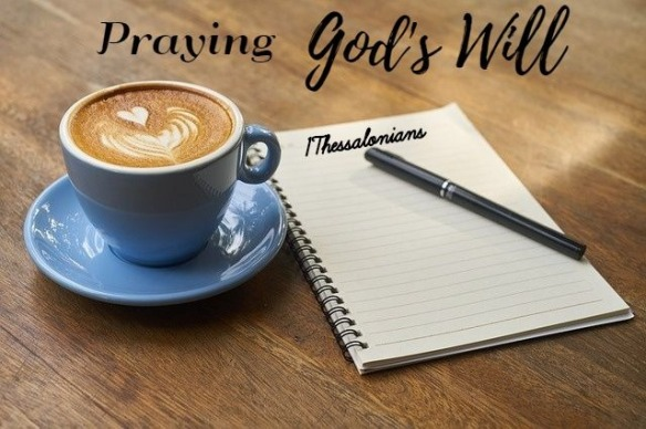 Gods will 1 Thessalonians